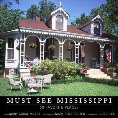 Must See Mississippi by Mary Carol Miller