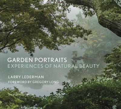 Garden Portraits by Larry Lederman