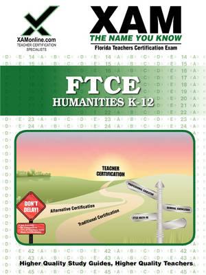 Ftce Humanities K-12 Teacher Certification Test Prep Study Guide book