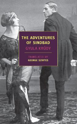 Adventures Of Sindbad by Gyula Krudy