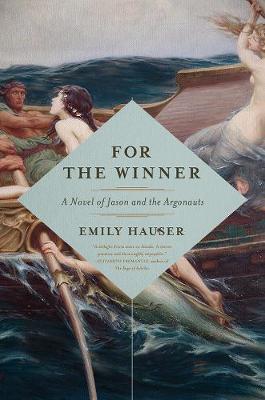 For the Winner by Emily Hauser