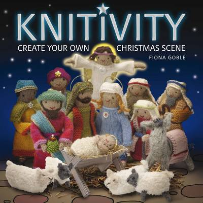 Knitivity by Fiona Goble