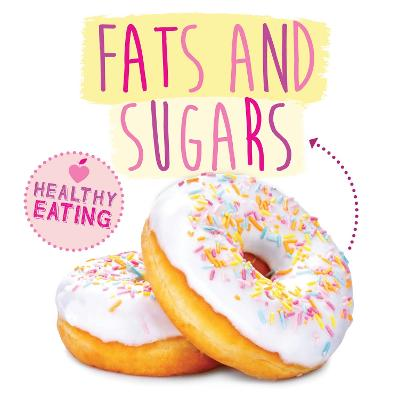 Fats and Sugars book