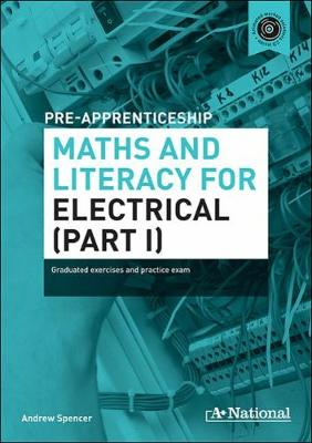 A+ National Pre-apprenticeship Maths and Literacy for Electrical book