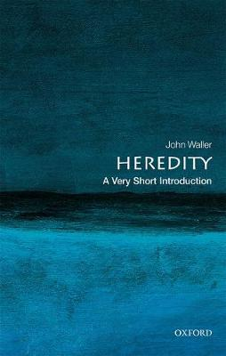 Heredity: A Very Short Introduction by John Waller