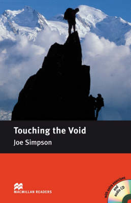 Touching the Void Touching the Void - Intermediate Intermediate Level by Joe Simpson