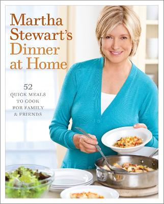 Martha Stewart's Dinner At Home book