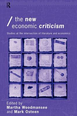 The New Economic Criticism by Martha Woodmansee