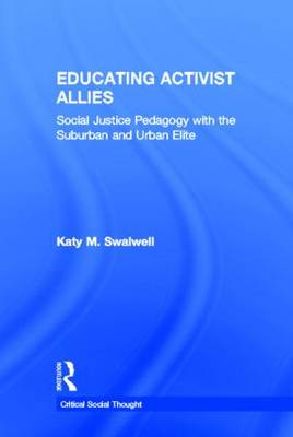 Educating Activist Allies by Katy M. Swalwell