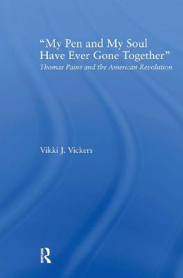 My Pen and My Soul Have Ever Gone Together by Vikki Vickers