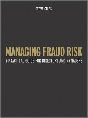 Managing Fraud Risk by Steve Giles