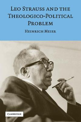 Leo Strauss and the Theologico-Political Problem book