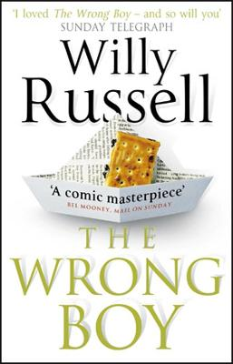 Wrong Boy by Willy Russell