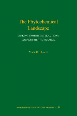 The Phytochemical Landscape by Mark D. Hunter