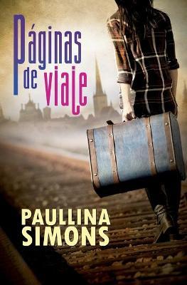 Paginas de viaje by Paullina Simons