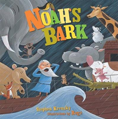 A Noah's Bark by Stephen Krensky