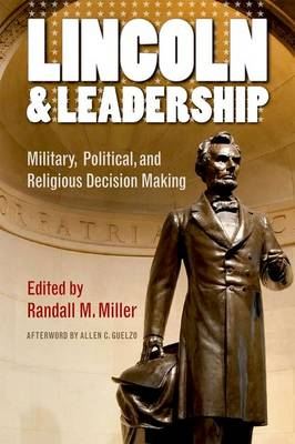 Lincoln and Leadership by Randall M. Miller