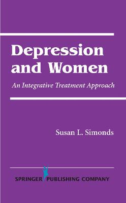 Depression and Women by Susan L. Simonds