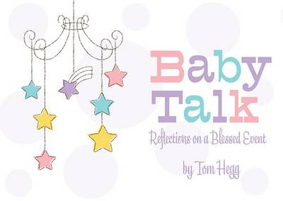 Baby Talk by Tom Hegg