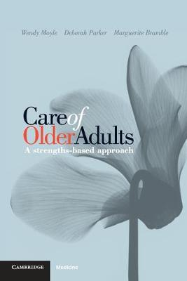 Care of Older Adults by Wendy Moyle