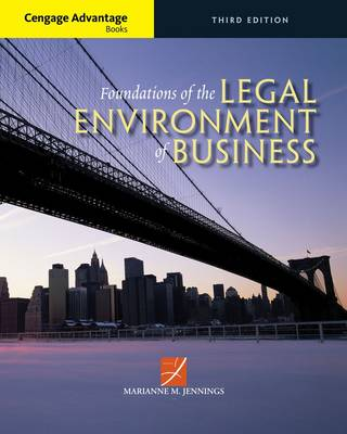 Cengage Advantage Books: Foundations of the Legal Environment of Business by Marianne Jennings