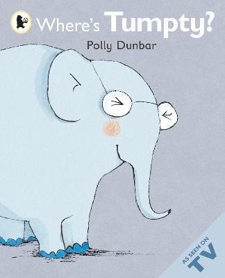Where's Tumpty? by Polly Dunbar