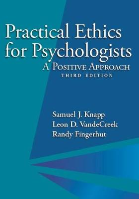 Practical Ethics for Psychologists by Samuel J. Knapp