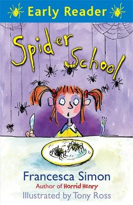 Early Reader: Spider School by Francesca Simon
