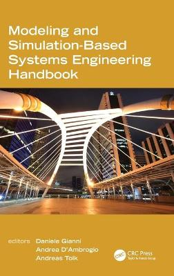 Modeling and Simulation-Based Systems Engineering Handbook by Daniele Gianni