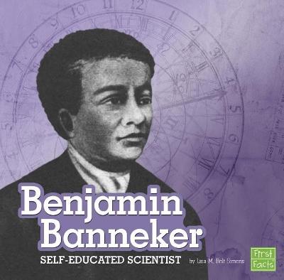 Benjamin Banneker by Lisa M. Bolt Simons