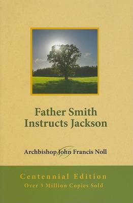 Father Smith Instructs Jackson by John Francis Noll