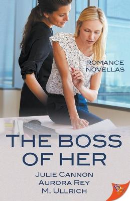The Boss of Her by Julie Cannon