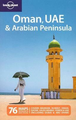 Oman UAE and the Arabian Peninsula by Jenny Walker