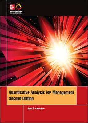 Quantitative Analysis for Management by John Croucher
