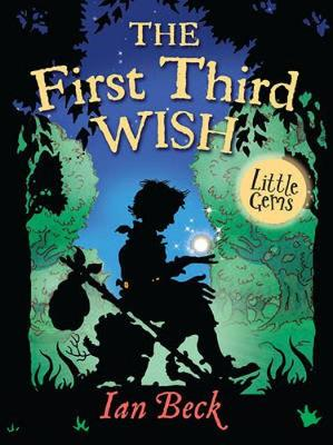 First Third Wish by Ian Beck