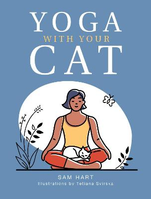 Yoga With Your Cat: Purr-fect Poses for You and Your Feline Friend book
