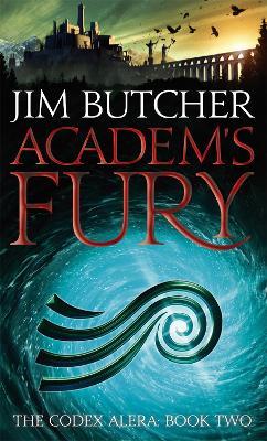The Codex Alera: #2 Academ's Fury by Jim Butcher
