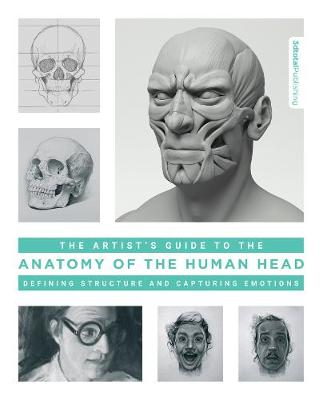 Artist's Guide to the Anatomy of the Human Head by 3dtotal Publishing
