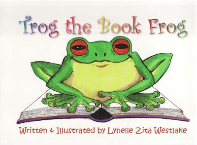 Trog the Book Frog by Mary Hanson