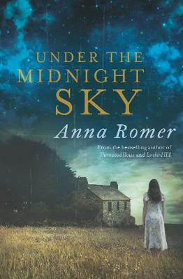 Under the Midnight Sky by Anna Romer