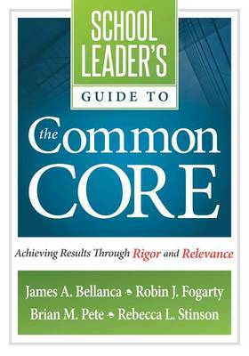School Leader's Guide to the Common Core by James A Bellanca