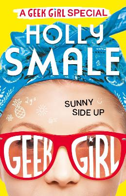 Sunny Side Up by Holly Smale