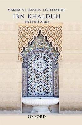 Ibn Khaldun by Syed Farid Alatas