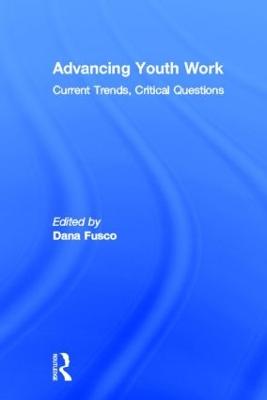 Advancing Youth Work by Dana Fusco