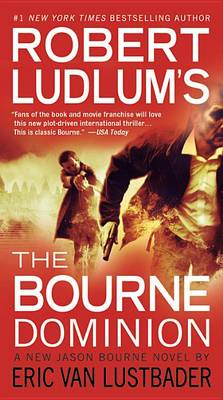 The Bourne Dominion by Robert Ludlum
