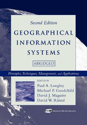 Geographical Information Systems by Paul A. Longley