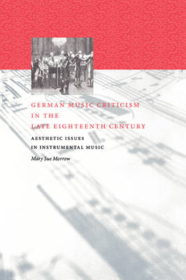 German Music Criticism in the Late Eighteenth Century book