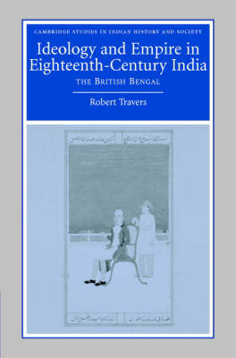 Ideology and Empire in Eighteenth-Century India book