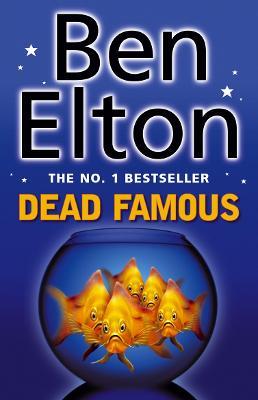 Dead Famous by Ben Elton