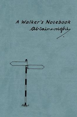 Walker's Notebook by Alfred Wainwright
